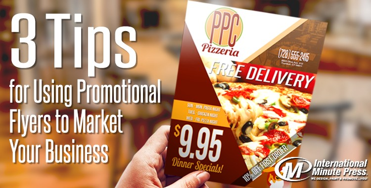 3 Tips for Promotional Flyer Marketing