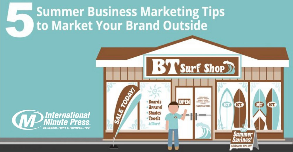 5 Summer Business Marketing Tips to Market Your Brand Outside